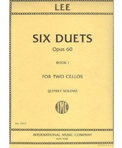 Lee Sebastian Six Duets Op. 60 Book 1 For Two Cellos (Jeffrey Solow) by International Music Co